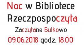 Zaczytane Bulkowo podczas Nocy Bibliotek