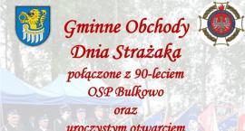 Bulkowo - Gminne obchody Dnia Strażaka