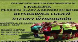 Błyskawica Lucień - LKS Stegny Wyszogród 22,09,2019 Lucień