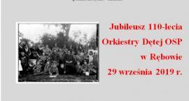 Jubileusz 110 lecia orkiestry OSP w Rębowie 29 września 2019