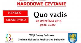 Akcja Narodowe Czytanie organizowana  przez Prezydenta RP w   Bibliotece Publicznej w Bulkowie.