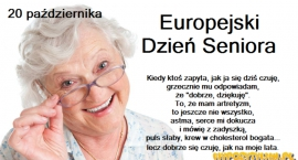 20 pazdziernika -Europejskim Dniem Seniora.