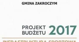 Projekt budżetu na 2017 rok w Gminie Zakroczym.