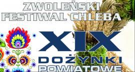 ZWOLEŃSKI FESTIWAL CHLEBA - XIX DOŻYNKI POWIATOWE 2017