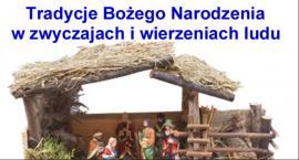 Tradycje Bożego Narodzenia w zwyczajach i wierzeniach ludu