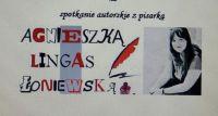Spotkanie autorskie z pisarką Agnieszką Lingas-Łoniewską.