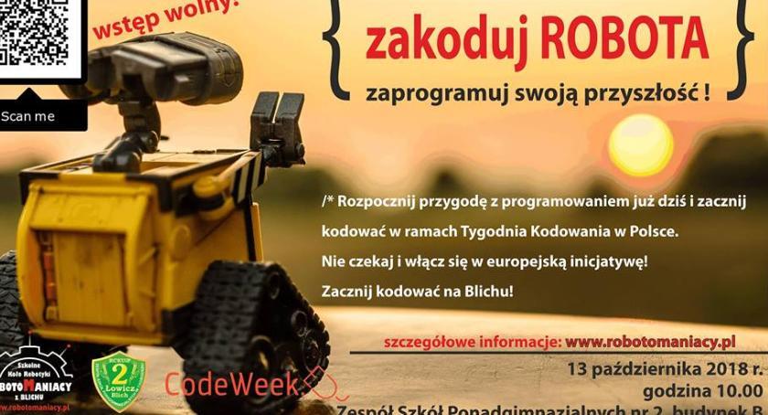 """Edukacja, Warsztaty """"Zakoduj ROBOTA zaprogramuj swoją przyszłość"""" które częścią europejskiego wydarzeni - zdjęcie, fotografia"""