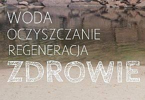 Łowicz24.eu, temat zdrowia oczyszczania regeneracji - zdjęcie, fotografia