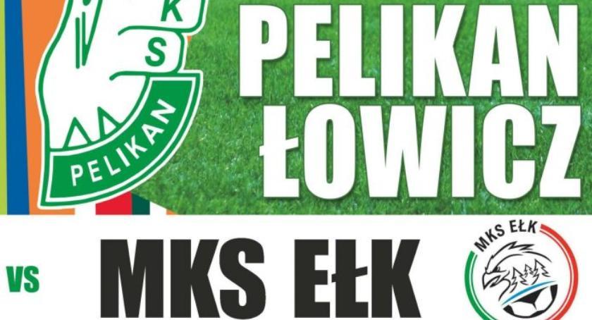 Piłka nożna, niedzielę Pelikan zmierzy Ełkiem - zdjęcie, fotografia