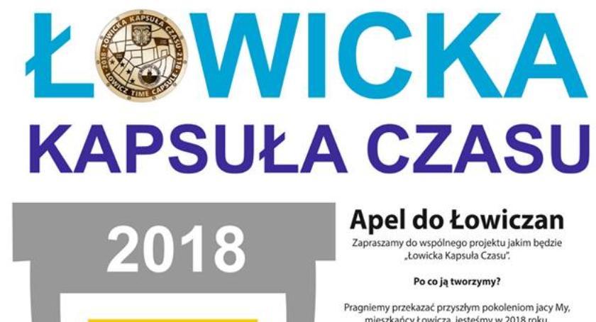 Urząd Miejski, Łowicka Kapsuła Czasu Zrób zdjęcie potomnych! - zdjęcie, fotografia