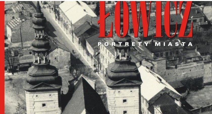 Spotkania, Promocja albumu ukazującego Łowicz latach - zdjęcie, fotografia
