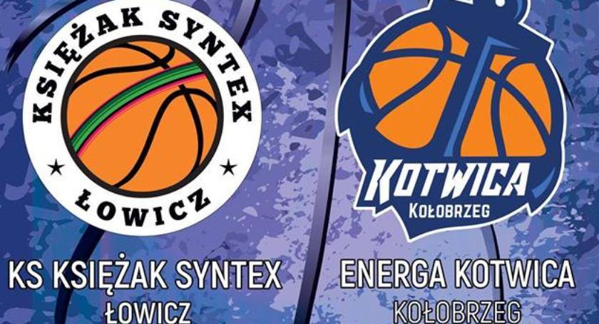 Koszykówka, Księżak Syntex zagra Energą Kotwicą Kołobrzeg transmisji - zdjęcie, fotografia