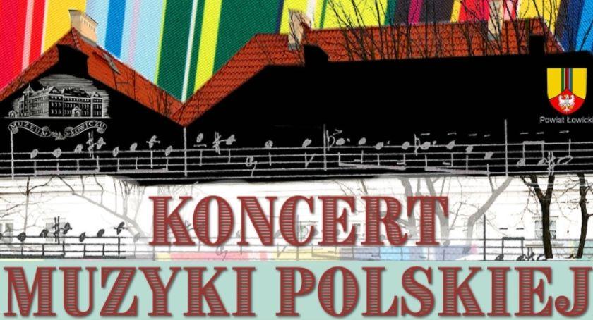 Koncerty, sobotę łowickim muzeum Koncert Muzyki Polskiej - zdjęcie, fotografia