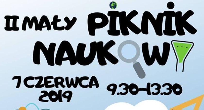 Edukacja, Łowiczu zaprasza Mały Piknik Naukowy - zdjęcie, fotografia
