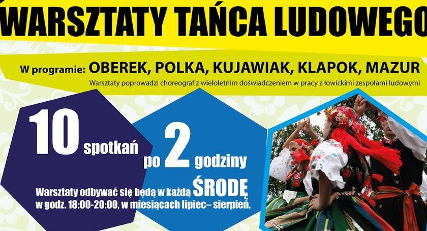 Warsztaty, Ruszyły zapisy bezpłatne warsztaty tańca ludowego Łowiczu - zdjęcie, fotografia