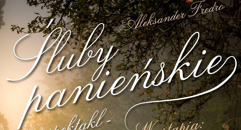 """Spektakle, Zaproszenie komedię """"Śluby panieńskie"""" Łowiczu wystąpią młodzi aktorzy Olsztyna - zdjęcie, fotografia"""