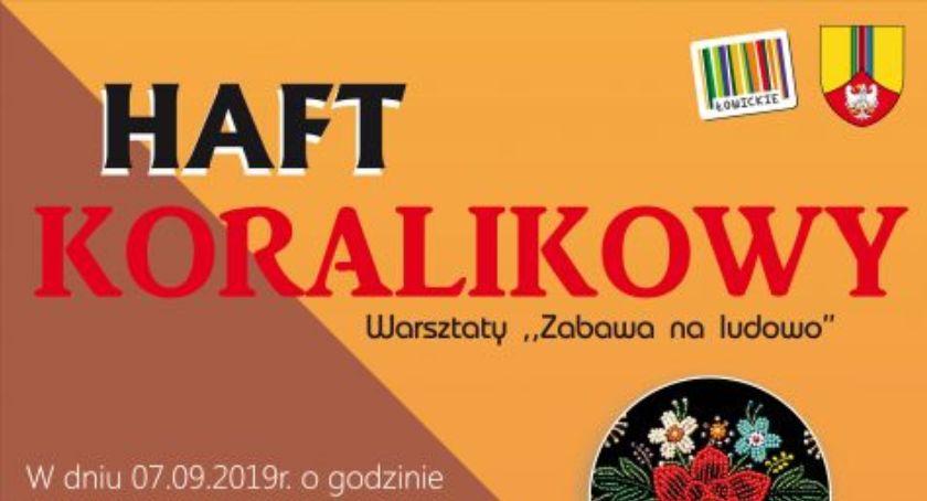 Starostwo Powiatowe, Warsztaty haftu koralikowego Zabawa ludowo - zdjęcie, fotografia