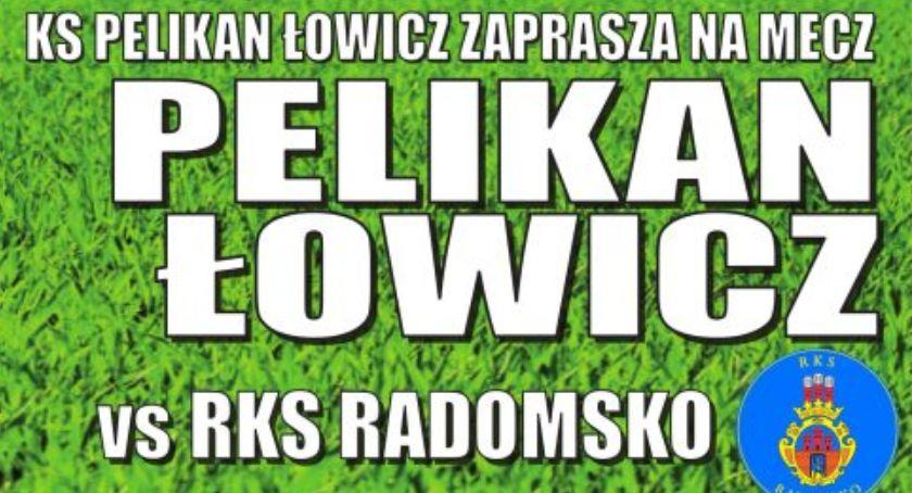 Piłka nożna, niedzielę Pelikan podejmie siebie Radomsko - zdjęcie, fotografia