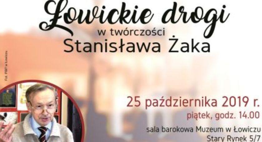 Spotkania, Spotkanie cyklu Ludzie pasją Łowickie drogi twórczości Stanisława Żaka - zdjęcie, fotografia