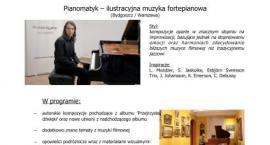 Pianomatyk wystąpi w sannickich wnętrzach