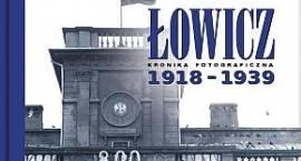 Nowa publikacja dla miłośników historii Łowicza