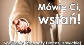 Diecezjalne Spotkanie Młodzieży w Łowiczu
