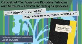 """""""Już niewielu pamięta"""" w Łowiczu. Gościem spotkania aktor Wojciech Zieliński"""