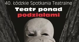 Łódzkie Spotkania Teatralne w Łowiczu (uaktualniony program)