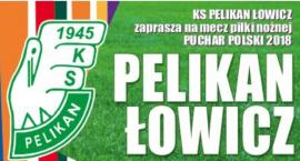 Pelikan gra w Regionalnym Pucharze Polski. Mecz już jutro