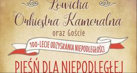 W niedzielę koncert Łowickiej Orkiestry Kameralnej - Pieśń dla Niepodległej