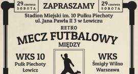 Retro Liga. WKS 10 PP Łowicz zagra z WKS Śmigły Wilno