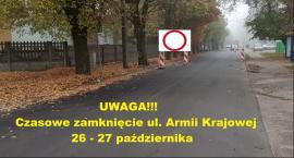 W weekend ul. Armii Krajowej będzie zamknięta dla ruchu