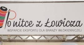 """Nagroda dla Miasta Łowicza za realizację projektu """"Po nitce z Łowicza. Wsparcie eksportu dla branży włókienniczej"""""""