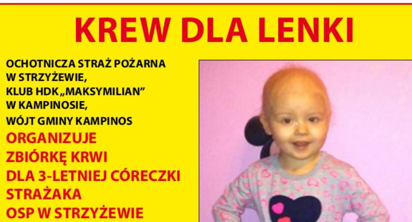 Organizatorami zbiórki krwi dla Lenki Barańskiej są OSP Strzyżew, Urząd Gminy Kampinos i Klub HDK Maksymilian. Foto - plakat.