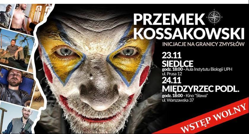 Imprezy, Inicjacje granicy zmysłów spotkanie Przemkiem Kossakowskim - zdjęcie, fotografia
