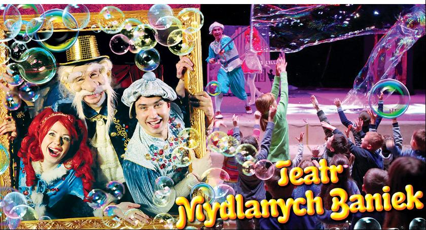 Imprezy, Teatr Baniek Mydlanych zaprasza - zdjęcie, fotografia