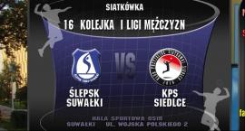MKS Ślepsk Suwałki - KPS Siedlce - obejrzyj mecz w Internecie