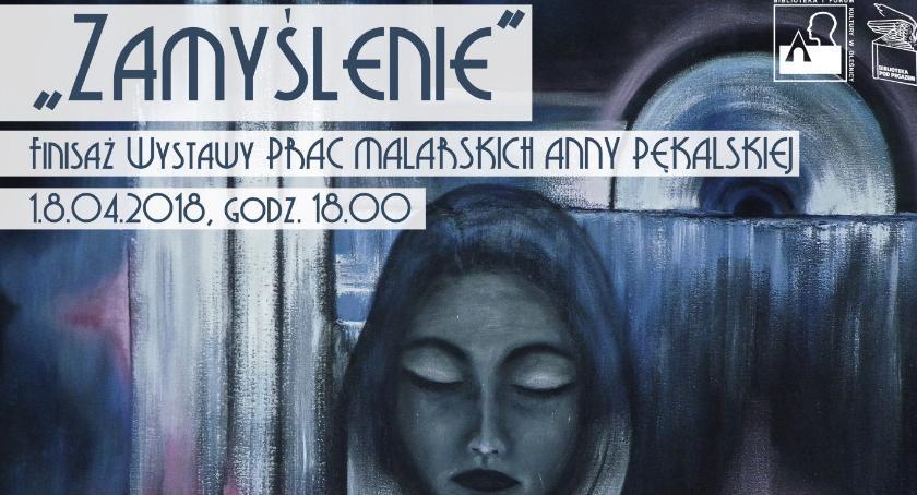 Wystawy, Finisaż wystawy Pękalskiej - zdjęcie, fotografia