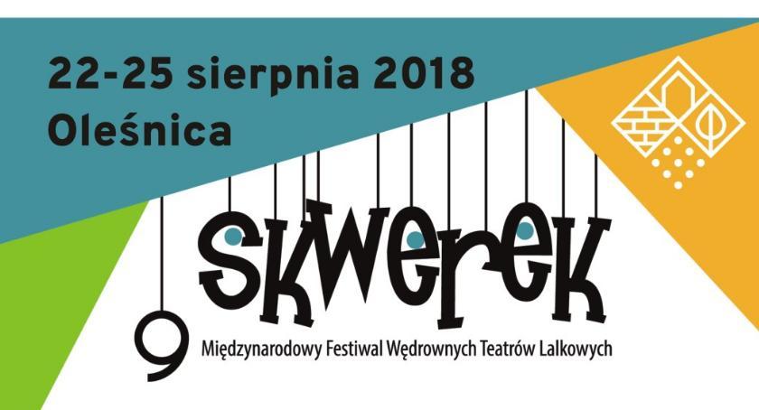 Kultura, Międzynarodowy Festiwal Wędrownych Teatrów Lalkowych SKWEREK - zdjęcie, fotografia