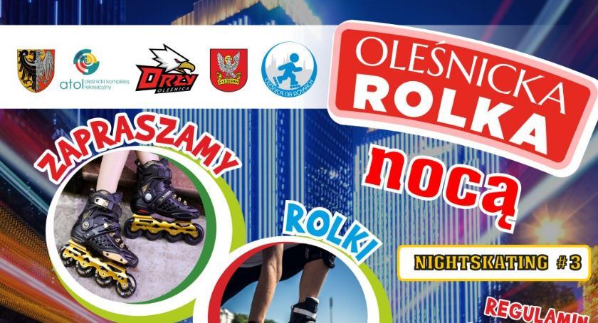 Wydarzenia, Oleśnicka Rolka Nocą kolejny wrześniu - zdjęcie, fotografia