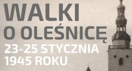Walki o Oleśnicę 23 - 25 stycznia 1945 roku