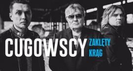 Koncert Cugowskich - juz w marcu