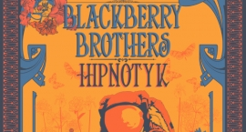 Koncert Blackberry Brothers + Hipnotyk