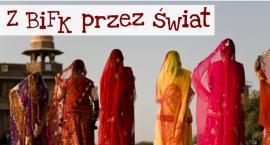 """""""Świat kobiety w Indiach: żona, matka, wdowa"""" - z cyklu Z BiFK przez świat"""