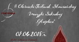 II Oleśnicki Festiwal Słowiańskiej Muzyki Sakralnej ,,GŁAGOLICA