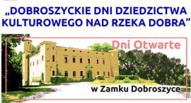 Dobroszyckie Dni Dziedzictwa Kulturowego nad rzeką Dobra