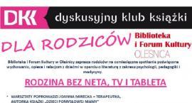 Rodzina bez neta, TV i tableta - DKK dla Rodziców