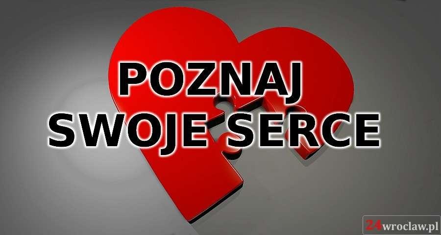 24wroclaw, Poznaj swoje serce - zdjęcie, fotografia