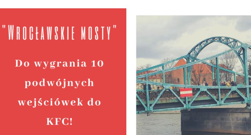 Rozrywka, Zakończyliśmy konkurs najlepsze zdjęcia Wrocławskich Mostów - zdjęcie, fotografia
