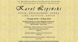 """VII Międzynarodowa Konferencja Naukowa  """"Karol Lipiński - życie, działalność, epoka"""""""